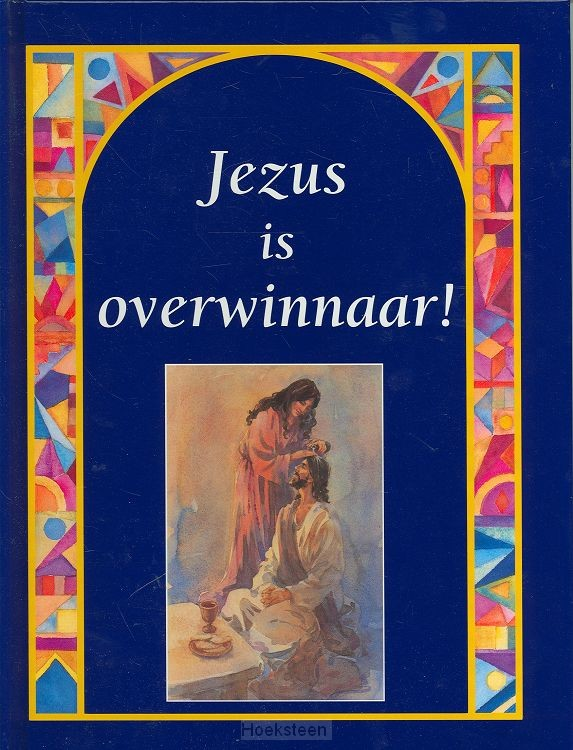 JEZUS IS OVERWINNAAR