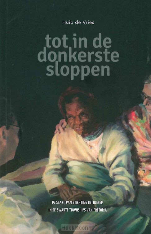 Tot in de donkerste sloppen